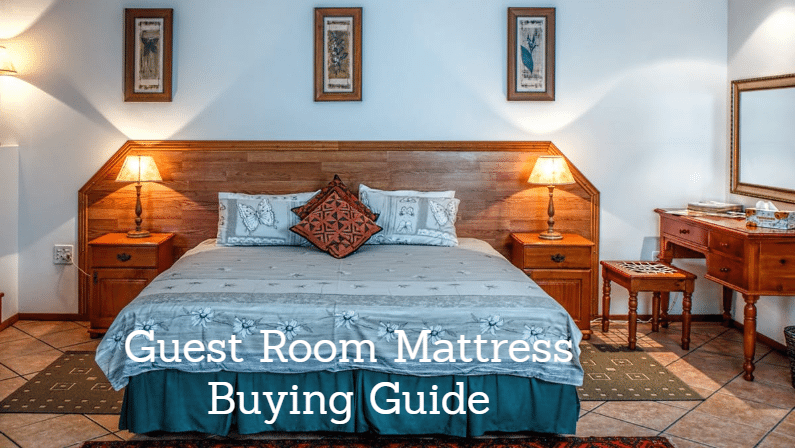 Best Mattress for Guest Room: Choosing a Guest Room Mattress
