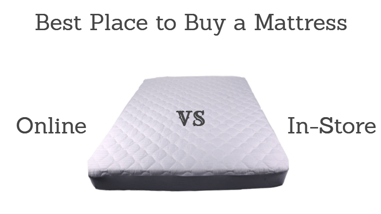 The Best Place to Buy a Mattress: Online or In Store?