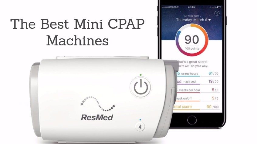 Best Mini CPAP Machines: A Complete Buyer's Guide for 2018