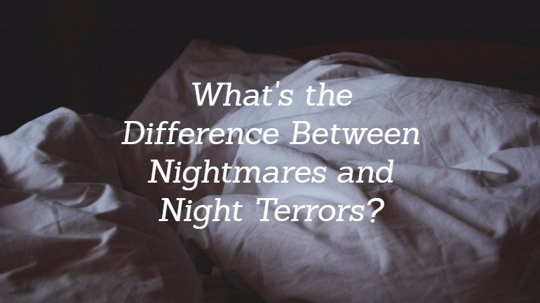 Night Terror vs Nightmare: What's the Difference?