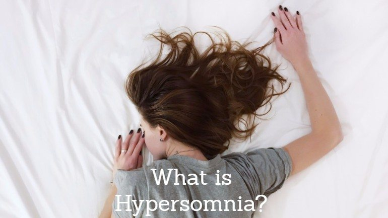 What is Hypersomnia? Symptoms, Causes, Treatment, and More