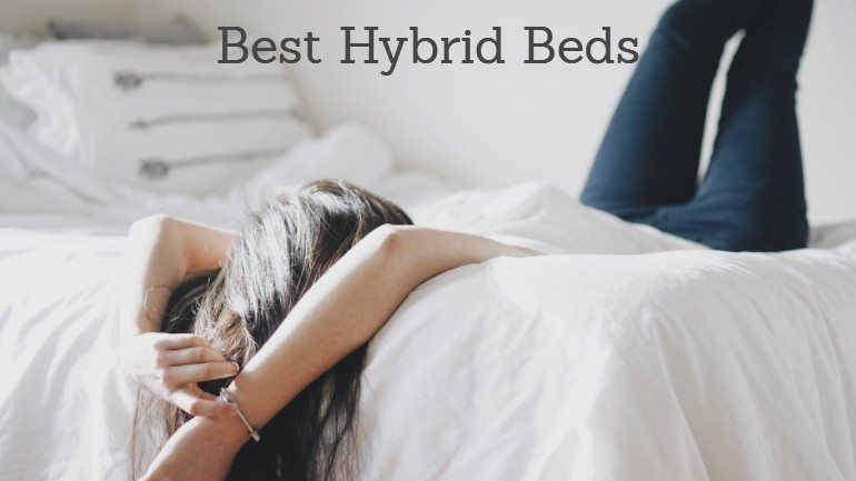 Best Hybrid Mattress 2018: Our Picks and Hybrid Bed Reviews