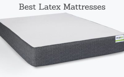 Best Latex Mattress 2018: Guide to the Top Latex Beds