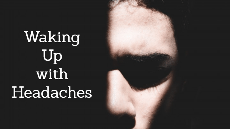 Here's Why You're Waking Up with Headaches