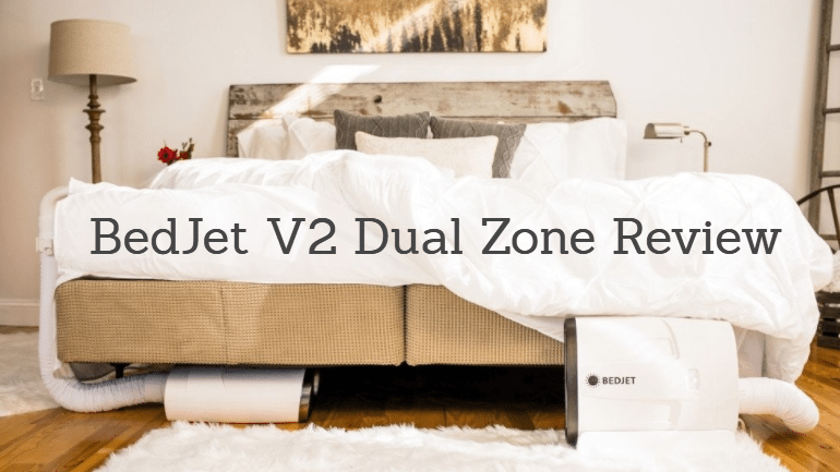 BedJet V2 Review: Temperature Control for Your Bed with the BedJet V2 Dual Zone