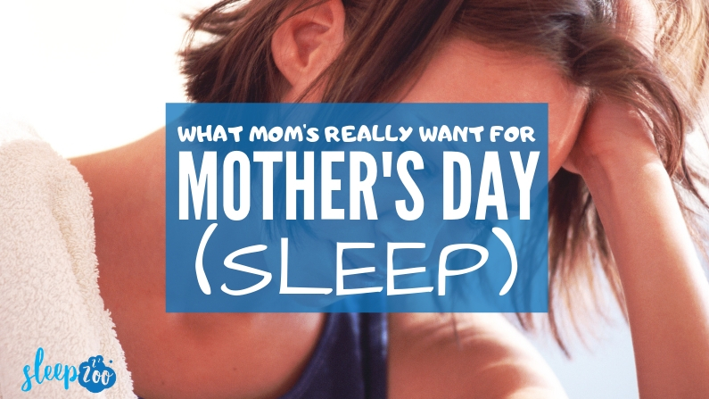Survey: What Moms Really Want for Mother's Day is a Good Night's Sleep